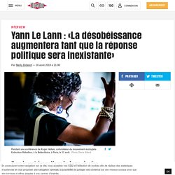 « La désobéissance augmentera tant que la réponse politique sera inexistante »