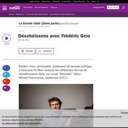 Désobéissons avec Frédéric Gros