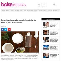 Desodorante caseiro: receita baratinha da Bela Gil para economizar