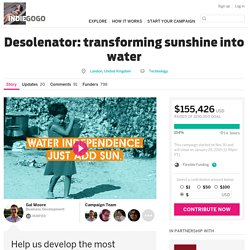 Indiegogo - Desolenator: transforming sunshine into water