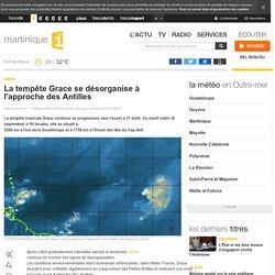 La tempête Grace se désorganise à l'approche des Antilles