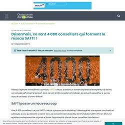 Désormais, ce sont 4000 conseillers qui forment le réseau SAFTI!