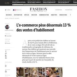 L'e-commerce pèse désormais 13 % des ventes d'habillement - Actualité : business (#991214)