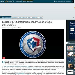 La France peut désormais répondre à une attaque informatique