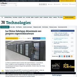 La Chine fabrique désormais ses propres superordinateurs