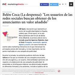 """Belén Coca (La despensa): """"Los usuarios de las redes sociales buscan obtener de los anunciantes un valor añadido"""" - Marketing Directo"""