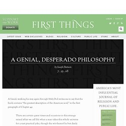 A Genial, Desperado Philosophy » First Thoughts