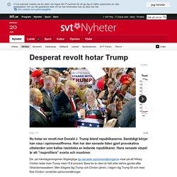Desperat revolt hotar Trump