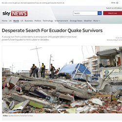 Desperate Search For Ecuador Quake Survivors