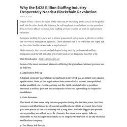 Why the $428 Billion Staffing Industry Desperately Needs a Blockchain Revolution