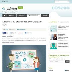 Despierta tu creatividad con Glogster EDU
