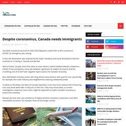 Despite coronavirus, Canada needs immigrants