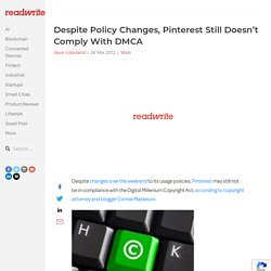 Despite Policy Changes, Pinterest Still Doesn't Comply With DMCA