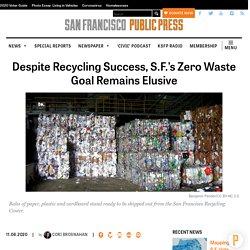 Despite Recycling Success, S.F.'s Zero Waste Goal Remains Elusive - San Francisco Public Press