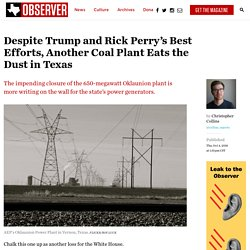 Despite Trump and Rick Perry's Best Efforts, Another Coal Plant Eats the Dust in Texas