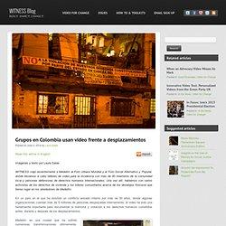Grupos en Colombia usan video frente a desplazamientos