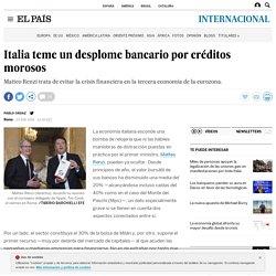 Italia teme un desplome bancario por créditos morosos