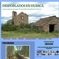 DESPOBLADOS EN HUESCA: VILLAMANA
