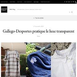 Gallego-Desportes pratique le luxe transparent – Magazine MAISON&OBJET – MAISON&OBJET