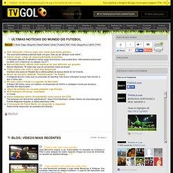 Noticias de futebol e outros desportos, actualizadas | TVGOLO.com