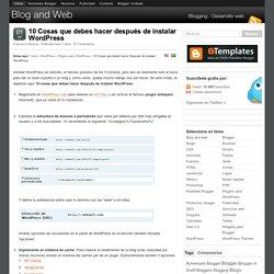 10 Cosas que debes hacer después de instalar Wordpress