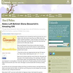 Notes Left Behind: Elena Desserich's Amazing Gift