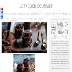 La crème dessert au chocolat comme une Danette