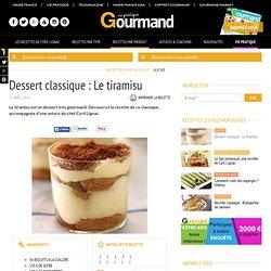 Dessert classique avec astuce de Cyril Lignac : Le tiramisu