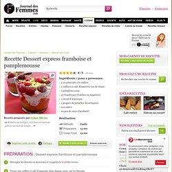Dessert express framboise et pamplemousse