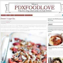 Dessert 7-Layer Dip « PDXfoodlove