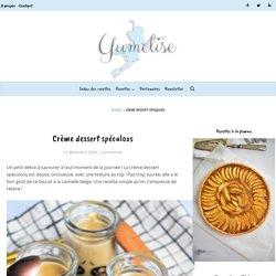 Crème dessert spéculoos - recette Companion