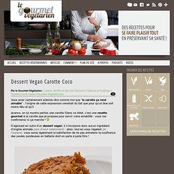 Dessert Vegan Carotte Coco