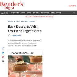 Easy Desserts With On-Hand Ingredients