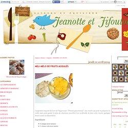 DESSERTS AUX FRUITS - Jeanotte et Jifoutou
