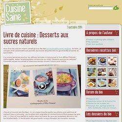 Livre de cuisine : Desserts aux sucres naturels