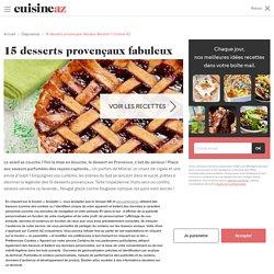 15 desserts provençaux fabuleux