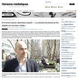 Emmanuel Letouzé, dessinateur expatrié : « La caricature de presse est très adaptée aux nouveaux médias »