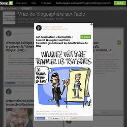 na! dessinateur » Nactualités : Laurent Wauquiez veut faire travailler gratuitement les bénéficiaires du RSA