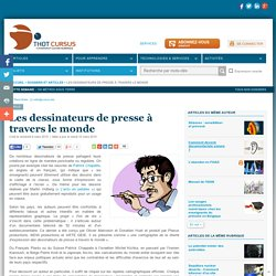 Les dessinateurs de presse à travers le monde