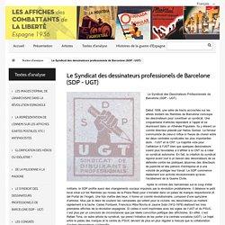Le Syndicat des dessinateurs professionels de Barcelone (SDP - UGT) - Les Affiches des combattants de la liberté - Espagne 1936