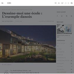 Dessine-moi une école : L'exemple danois
