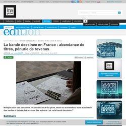 La bande dessinée en France : abondance de titres, pénurie de revenus