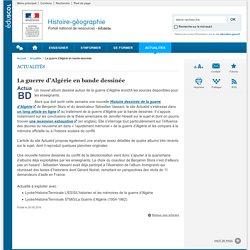 La guerre d'Algérie en bande dessinée-Histoire-géographie-Éduscol