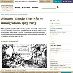 Albums - Bande dessinée et immigration. 1913-2013