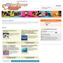 Lecture enfants - Livres pour enfants de 2 à 10 ans, mangas et bande-dessinée, magazines de lecture pour enfants - Questions de parents