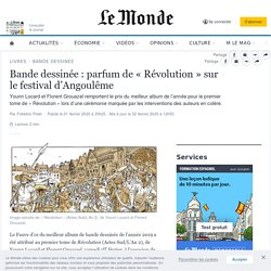 Bande dessinée : parfum de «Révolution» sur le festival d'Angoulême