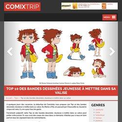 Top 10 des bandes dessinées jeunesse à mettre dans sa valise - Comixtrip