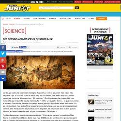 Des dessins-animés vieux de 30000 ans ! - Science et vie Junior