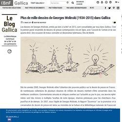 Plus de mille dessins de Georges Wolinski (1934-2015) dans Gallica