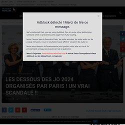 Les dessous des JO 2024 organisés par Paris ! Un vrai Scandale !!